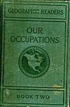Our Occupations, book Two by F. A. Merrill