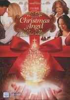 Christmas Angel [2012 film] by Brian…