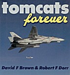 Tomcats Forever (Osprey Colour Series) by…
