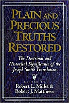 Plain and Precious Truths Restored by Robert…