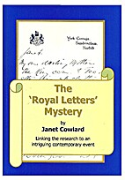 The Royal Letters Mystery by Janet Cowlard