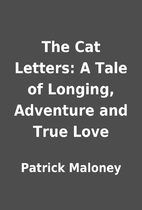 The Cat Letters: A Tale of Longing,…