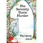 The Serenity Stone Murder by Marianne Jones
