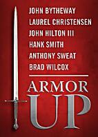 Armor Up by John Bytheway