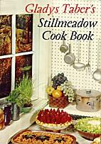 Gladys Taber's Stillmeadow Cook Book by…