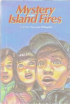 Mystery of the Island Fires by Elaine…