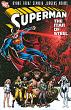 Superman: The Man of Steel, Vol. 6 by John…
