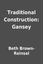 Traditional Construction: Gansey by Beth…