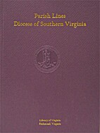 Parish lines, Diocese of Southern Virginia /…