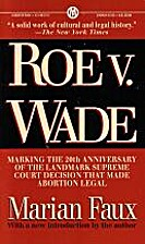 Roe v. Wade : marking the 20th anniversary…