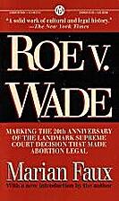 Roe v. Wade by Marian Faux