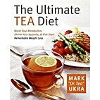 The Ultimate Tea Diet: How Tea Can Boost…