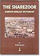 The Sharezoor: Kurdish-English Dictionary by…