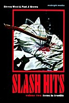 Slash Hits Volumn Two: Teens in Trouble by…
