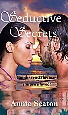 Seductive Secrets by Annie Seaton