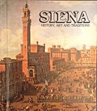 Siena, History, Art and Traditions