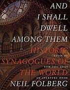 And I Shall Dwell Among Them: Historic…