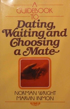 Guidebook to Dating, Waiting and Choosing a…