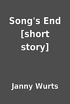 Song's End [short story] by Janny Wurts