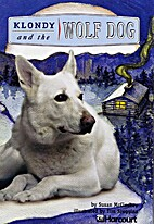 Klondy and the Wolf Dog by Susan McCloskey