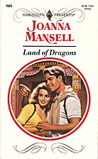 Land of Dragons by Joanna Mansell