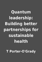 Quantum leadership: Building better…