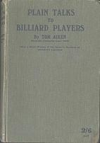 Plain talks to billiard players. With a…