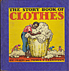 The Story Book of Clothes by Maud Petersham