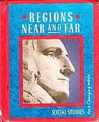 Regions Near And Far: Level 4 by Gloria…