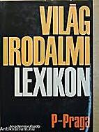 Világirodalmi lexikon 10. P-Praga by…