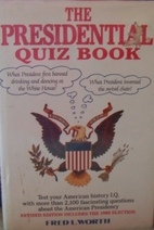 Presidential Quizbook by Fred L. Worth