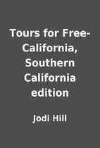 Tours for Free-California, Southern…