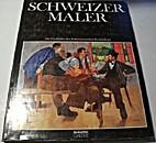 Schweizer maler : 100 titelbilder des…