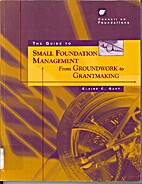 Guide to small foundation management: from…