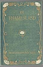 In Thamesland by Henry Wellington Wack