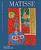 Matisse by Henri Matisse