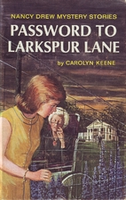 The Password to Larkspur Lane by Carolyn…