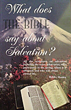 What Does The Bible Say About Salvation? by…