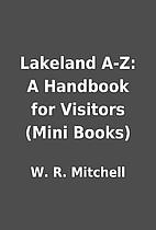 Lakeland A-Z: A Handbook for Visitors (Mini…