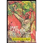 Jake Gaither, America's most famous…