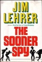 The Sooner Spy (One-eyed Jack Mystery) by…