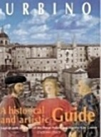 Urbino: A Historical and Artistic Guide by…