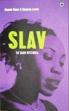 Slave: My True Story by Mende Nazer