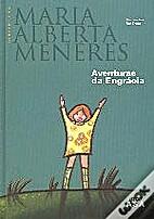 Aventuras da Engrácia by Maria…