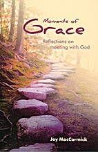 Moments of Grace: Reflections on meeting…