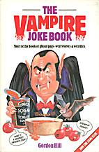 The Vampire Joke Book by Gordon Hill