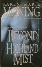 Beyond the Highland Mist (Highlander) By…