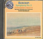 Borodin: Symphony No. 2, Polovtsian Dances…