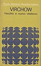 Vecchio e nuovo vitalismo by Rudolf Virchow