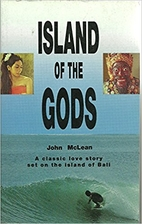 Island of the Gods by John McLean